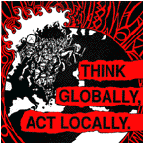 013 Think Globally Act Locally 7""