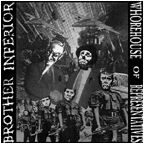 053 Brother Inferior / Whorehouse of Representatives 7""