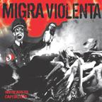 Migra Violenta LP