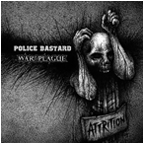 Police Bastard / War Plague split LP
