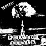 Desperat - Suicide Attack