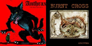 Burnt Cross / Anthrax