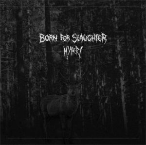 born-for-slaughter-myteri